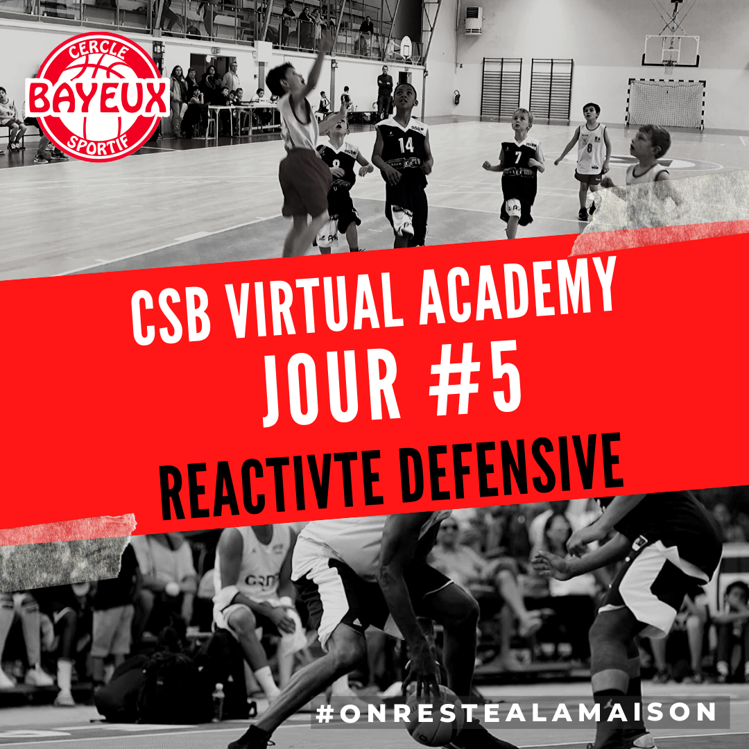 JOUR #5 - REACTIVITE DEFENSIVE